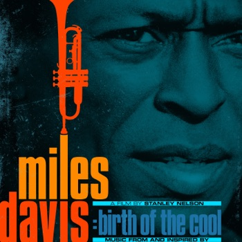 Music From and Inspired by the Film Birth of the Cool by Miles Davis album download