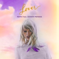 Lover (Remix) [feat. Shawn Mendes] by Taylor Swift MP3 Download