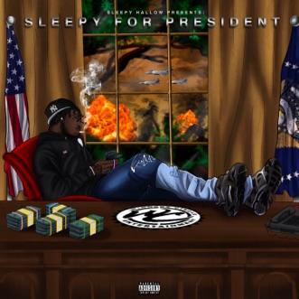 Sleepy Hallow Presents: Sleepy For President by Sleepy Hallow album download