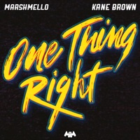 One Thing Right by Marshmello & Kane Brown MP3 Download