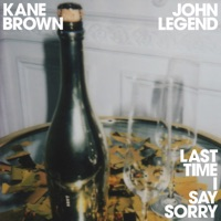 Last Time I Say Sorry - Kane Brown & John Legend MP3 Download