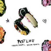Past Life by Trevor Daniel & Selena Gomez MP3 Download