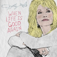 When Life Is Good Again - Dolly Parton MP3 Download