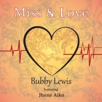 Miss & Love (feat. Jhené Aiko) - Single album download