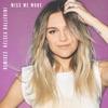 Miss Me More (Remixes) - Single album cover
