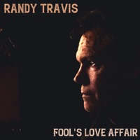 Fool's Love Affair by Randy Travis MP3 Download