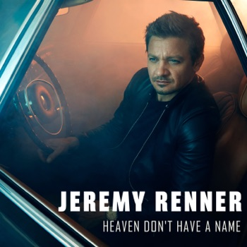 Download Heaven Don't Have a Name Jeremy Renner MP3