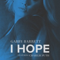 I Hope (feat. Charlie Puth) by Gabby Barrett MP3 Download