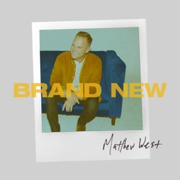 Brand New by Matthew West album download