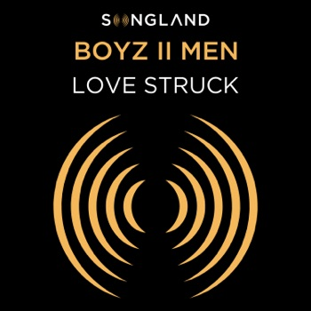 Download Love Struck (From Songland) Boyz II Men MP3