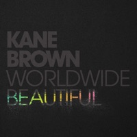 Worldwide Beautiful by Kane Brown MP3 Download