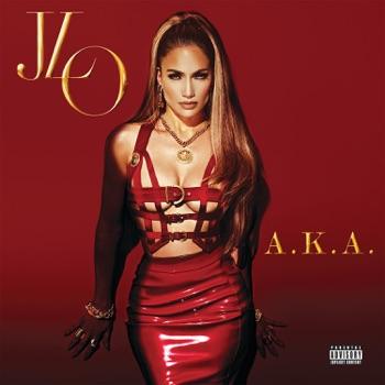 A.K.A. (Deluxe Version) by Jennifer Lopez album download