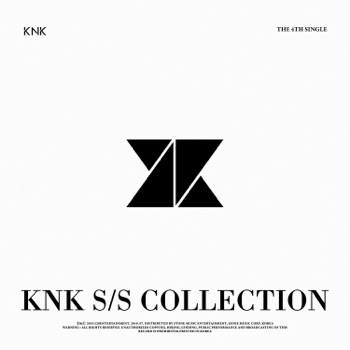 KNK S/S COLLECTION - Single by KNK album download