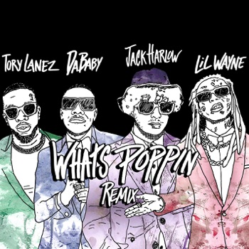 Download WHATS POPPIN (Remix) [feat. DaBaby, Tory Lanez & Lil Wayne] Jack Harlow MP3