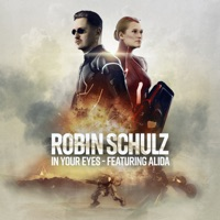 In Your Eyes (feat. Alida) by Robin Schulz MP3 Download
