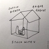Stuck with U by Ariana Grande & Justin Bieber MP3 Download