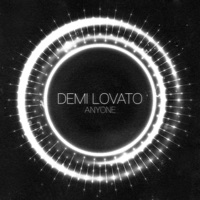 Anyone - Demi Lovato MP3 Download