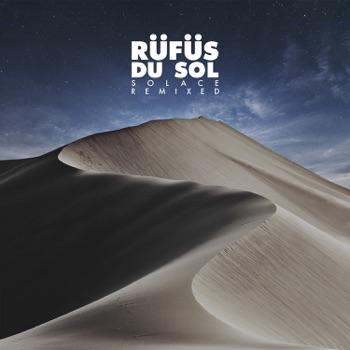 SOLACE REMIXED by RÜFÜS DU SOL album download