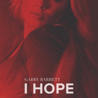 I Hope by Gabby Barrett MP3 Download