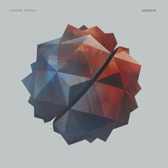 Goddess - EP by Chrome Sparks album download