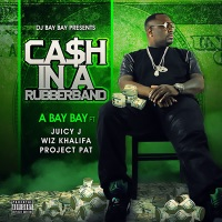 Cash In a Rubberband (feat. Juicy J, Wiz Khalifa & Project Pat) - Single album download