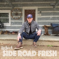Side Road Fresh by Upchurch MP3 Download