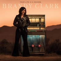 Your Life is a Record - Brandy Clark album download