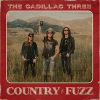 COUNTRY FUZZ - The Cadillac Three album download