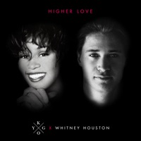 Higher Love by Kygo & Whitney Houston MP3 Download