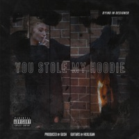 You Stole My Hoodie mp3 download