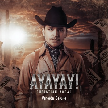 AYAYAY! (Deluxe) by Christian Nodal album download