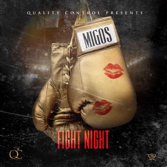 Fight Night - Single by Migos album download