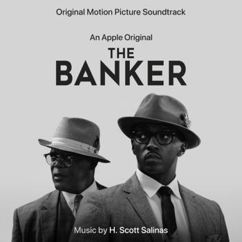 The Banker (An Apple Original Motion Picture Soundtrack) by H. Scott Salinas album download