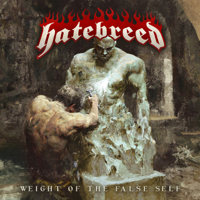 Download Weight of the False Self by Hatebreed album