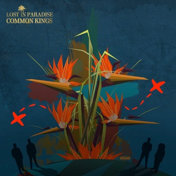 Lost in Paradise by Common Kings album download