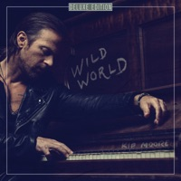 Wild World (Deluxe) - Kip Moore album download