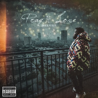 Pray 4 Love (Deluxe) by Rod Wave album download