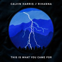 This Is What You Came For (feat. Rihanna) mp3 download