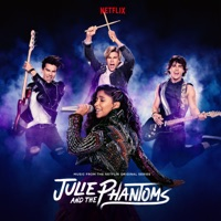 Julie and the Phantoms: Season 1 (From the Netflix Original Series) download