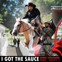 I Got the Sauce (feat. Juicy J) - Single album download