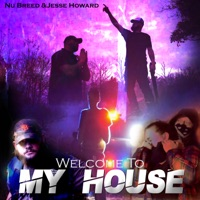 Welcome to My House by Nu Breed & Jesse Howard MP3 Download