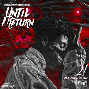 Until I Return by YoungBoy Never Broke Again album download