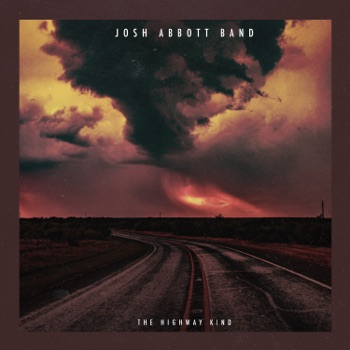 The Highway Kind by Josh Abbott Band album download