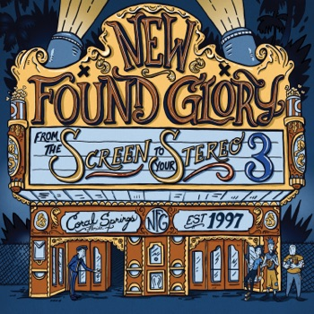 From the Screen to Your Stereo 3 by New Found Glory album download