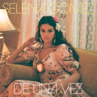 De Una Vez - Selena Gomez MP3 Download