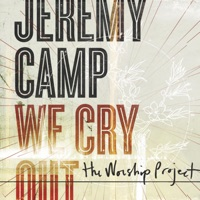 We Cry Out: The Worship Project (Deluxe Edition) album download
