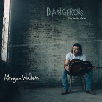 Dangerous: The Double Album - Morgan Wallen album download