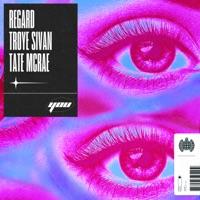 You by Regard, Troye Sivan & Tate McRae MP3 Download
