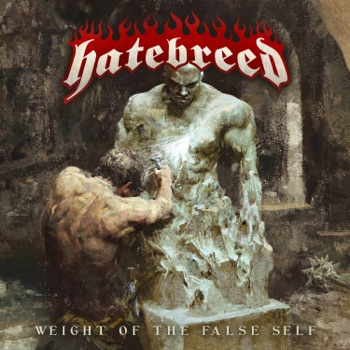 Weight of the False Self by Hatebreed album download