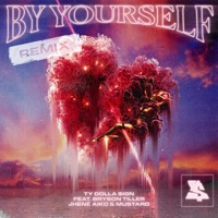By Yourself (feat. Bryson Tiller, Jhené Aiko & Mustard) [Remix] mp3 download
